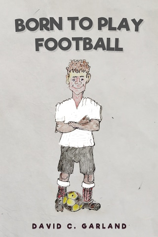Born to Play Football