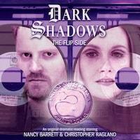 Dark Shadows, 37: The Flip Side (Unabridged)