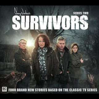 Survivors: Series 2: Four Brand-New Stories Based on the Classic TV Show