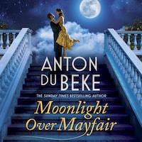 Moonlight Over Mayfair