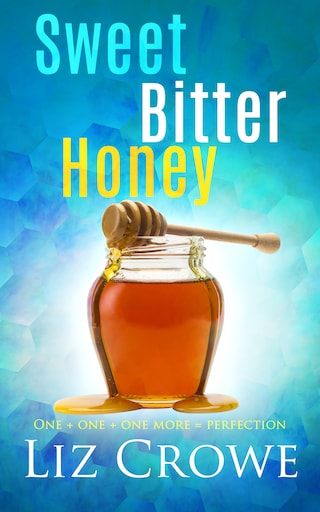 Sweet Bitter Honey