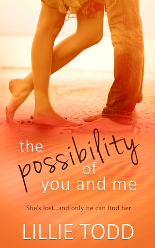 The Possibility of You and Me