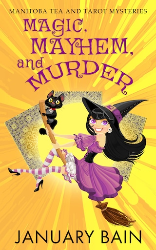 Magic, Mayhem & Murder