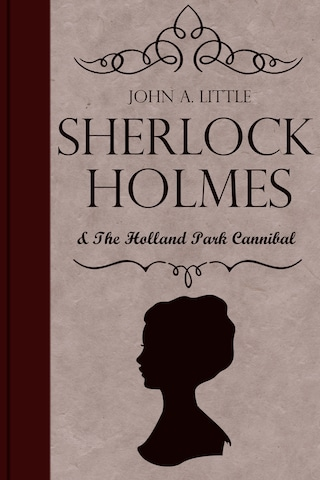 Sherlock Holmes and the Holland Park Cannibal