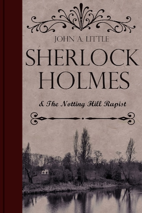 Sherlock Holmes and the Notting Hill Rapist