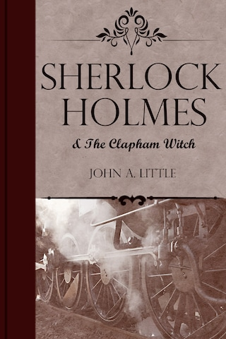 Sherlock Holmes and the Clapham Witch