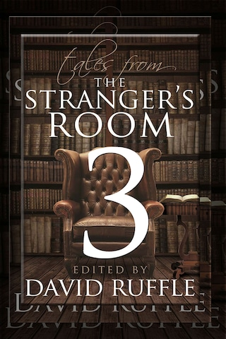 Sherlock Holmes: Tales from the Stranger's Room - Volume 3