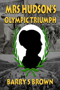 Mrs Hudson's Olympic Triumph