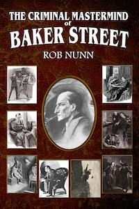 The Criminal Mastermind of Baker Street