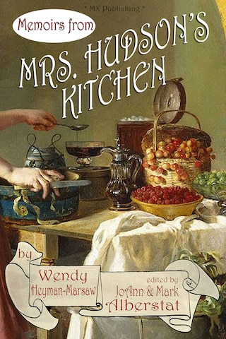 Memoirs from Mrs. Hudson's Kitchen