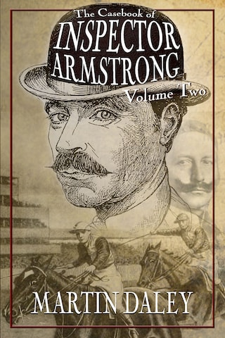 The Casebook of Inspector Armstrong - Volume 2