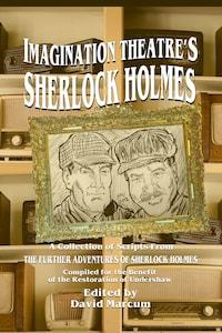 Imagination Theatre's Sherlock Holmes