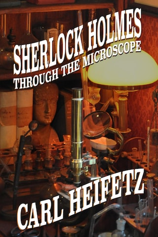 Sherlock Holmes through the Microscope