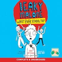 Beaky Malone: Worst Ever School Trip