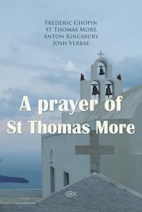 A prayer of St Thomas More