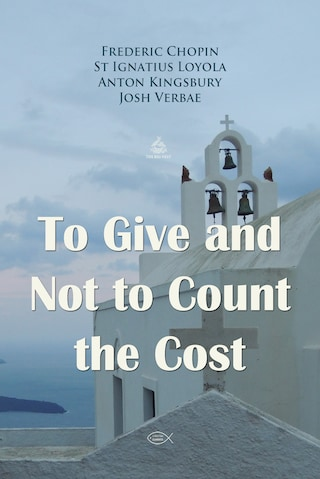 To Give and Not to Count the Cost