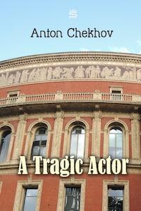 A Tragic Actor