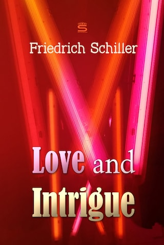 Love and Intrigue: A Tragedy