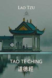 Tao Te Ching (Chinese and English language)