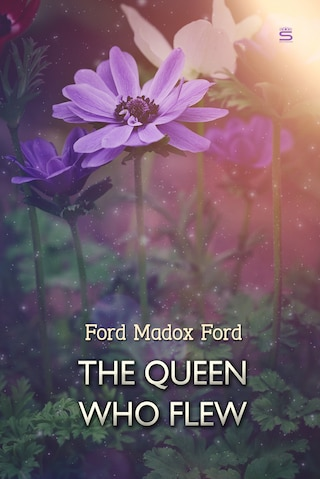 The Queen Who Flew: A Fairy Story