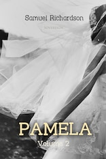 Pamela Volume 2: Virtue Rewarded