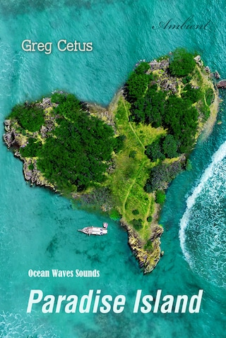 Paradise Island: Ocean Waves Sounds