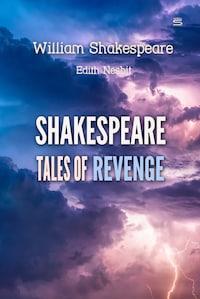 Shakespeare Tales of Revenge