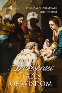 Shakespeare Tales of Wisdom