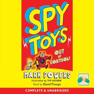 Spy Toys Out of Control