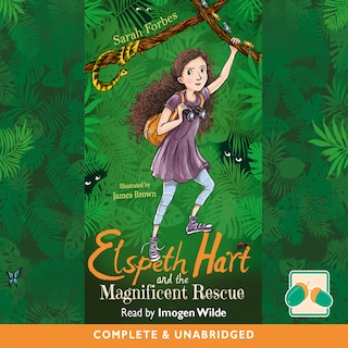 Elspeth Hart and the Magnificent Rescue