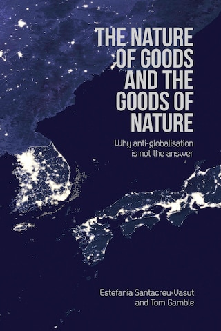 The Nature of Goods and the Goods of Nature