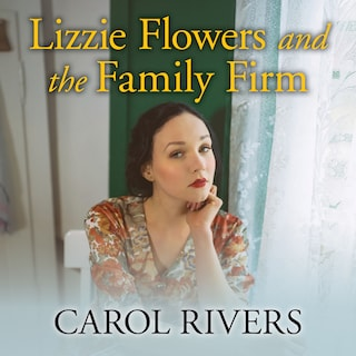 Lizzie Flowers and the Family Firm