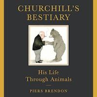 Churchill's Bestiary