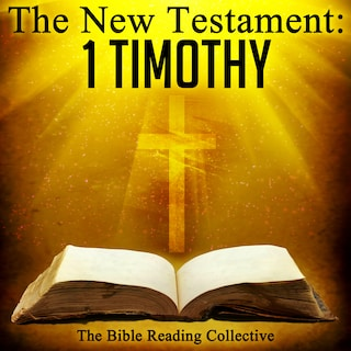 The New Testament: 1 Timothy