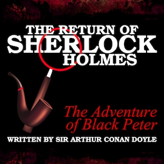 The Return of Sherlock Holmes - The Adventure of Black Peter