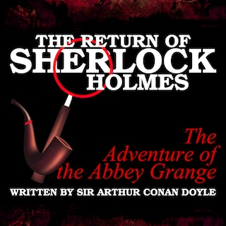 The Return of Sherlock Holmes - The Adventure of the Abbey Grange