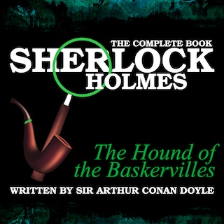 The Complete Book - The Hound of the Baskervilles