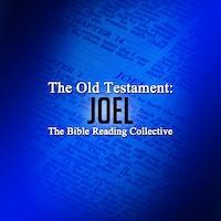 The Old Testament: Joel