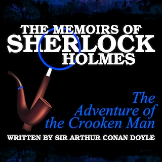 The Memoirs of Sherlock Holmes - The Adventure of the Crooked Man