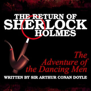 The Return of Sherlock Holmes - The Adventure of the Dancing Men
