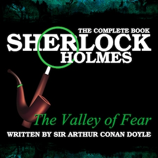 The Complete Book - The Valley of Fear