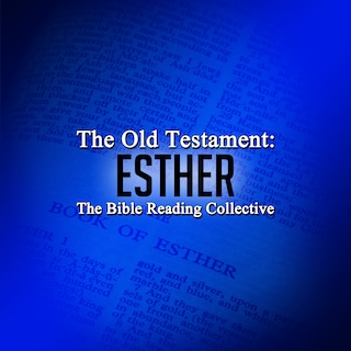 The Old Testament: Esther
