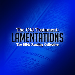 The Old Testament: Lamentations