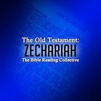 The Old Testament: Zechariah