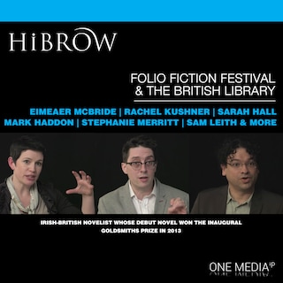 HiBrow: The Folio Prize Fiction Festival & The British Library