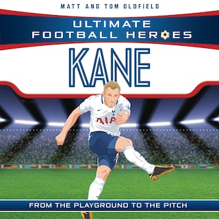 Kane (Ultimate Football Heroes) - Collect Them All!