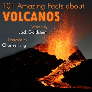 101 Amazing Facts about Volcanos