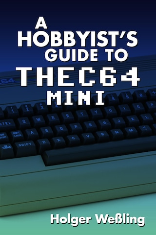 A Hobbyist's Guide to THEC64 Mini