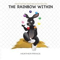 The Rainbow Within