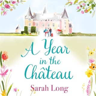 A Year in the Château